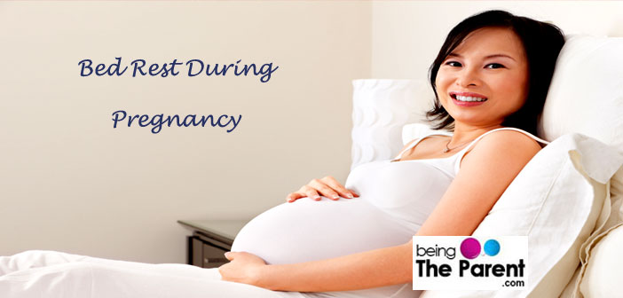 Bed rest in pregnancy