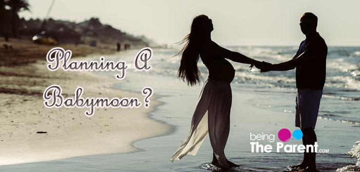 Babymoon planning