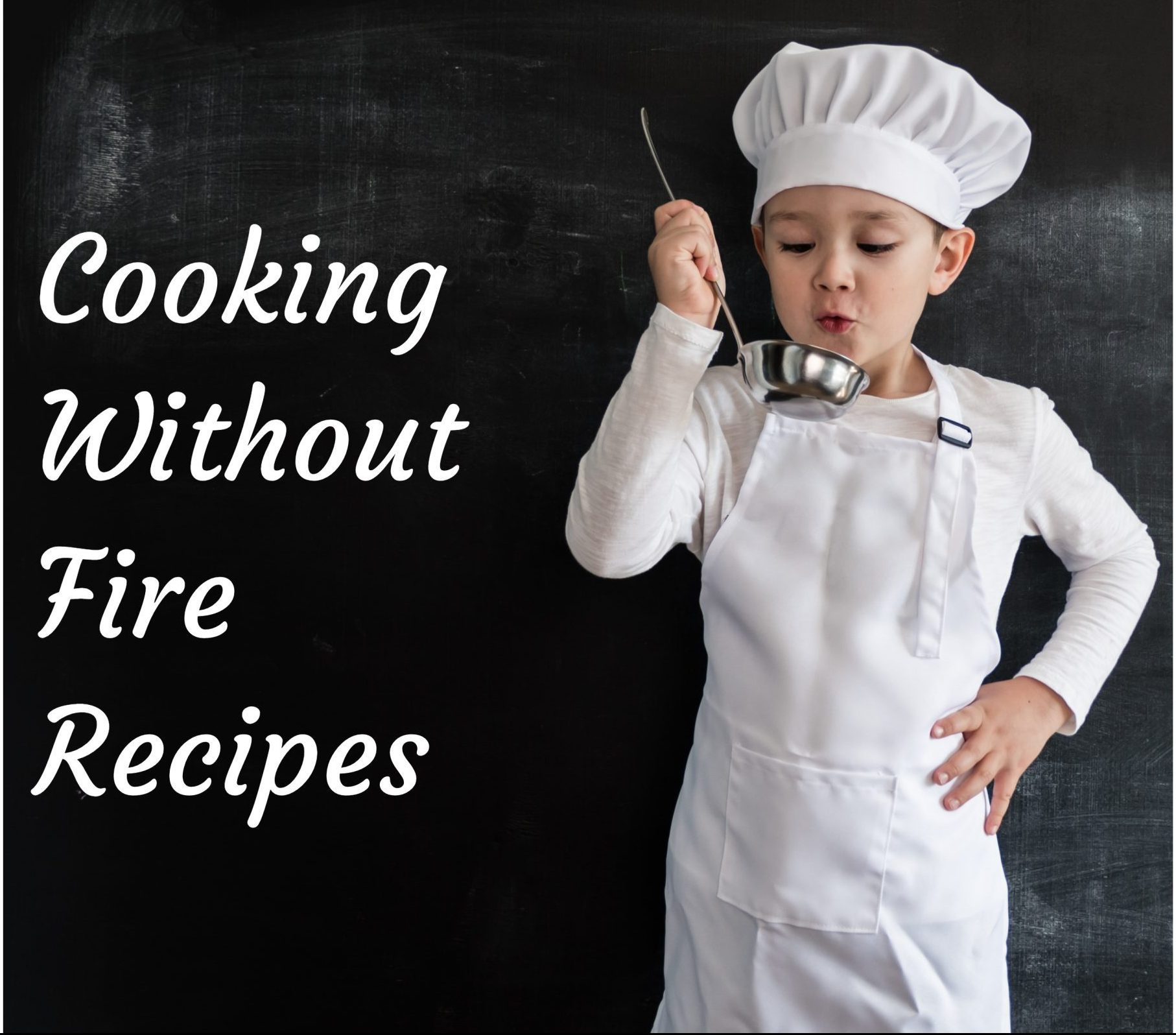 Cooking wihout fire banner