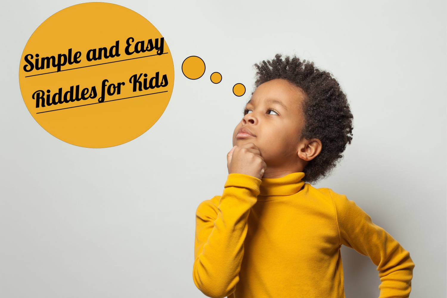 Simple and Easy Riddles for Kids