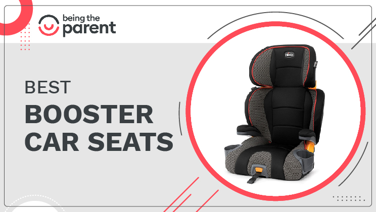 Best Booster Seats – The Safest Choice for your Child