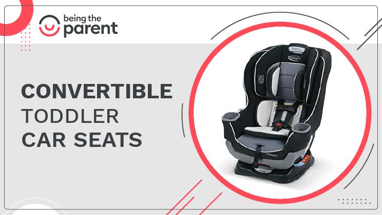 Best Convertible Toddler Car Seats of 2021