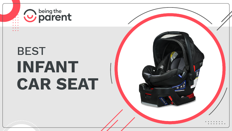Best Infant Car Seat – Ideal for Small Babies