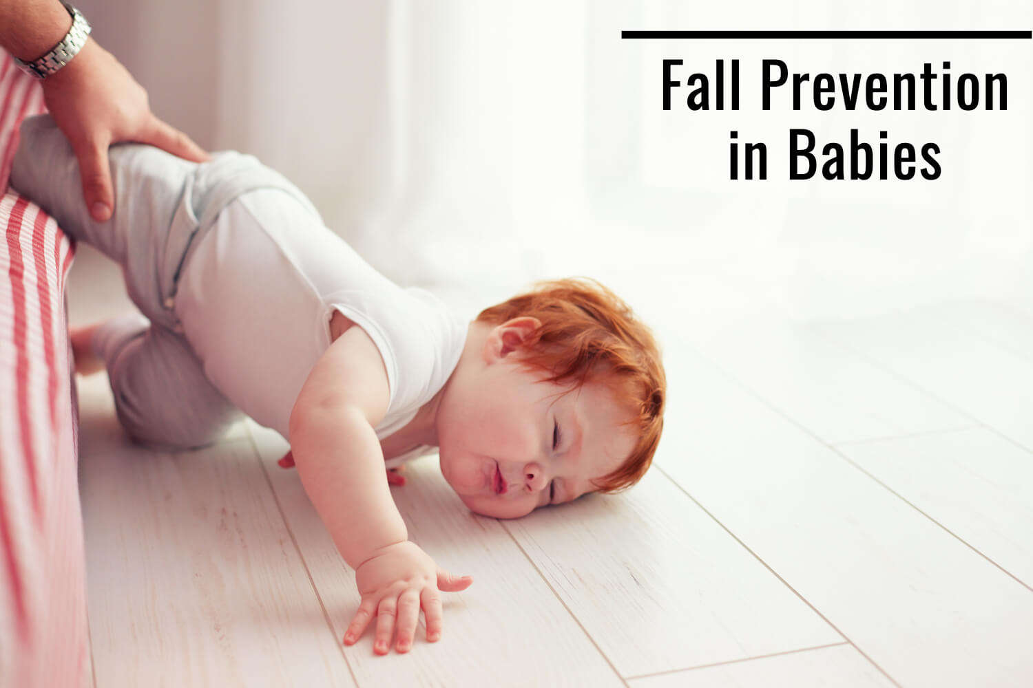 Fall Prevention in Babies