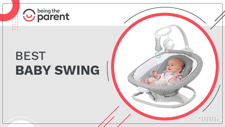 Best Baby Swing – Your Newborns Play Partner