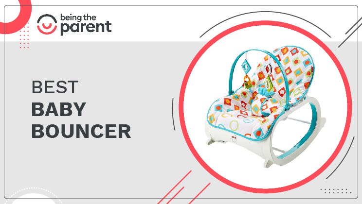 Best Baby Bouncer to Keep Your Little One Relaxed