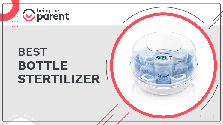 Best Bottle Sterilizer For Extra Protection of Your Baby